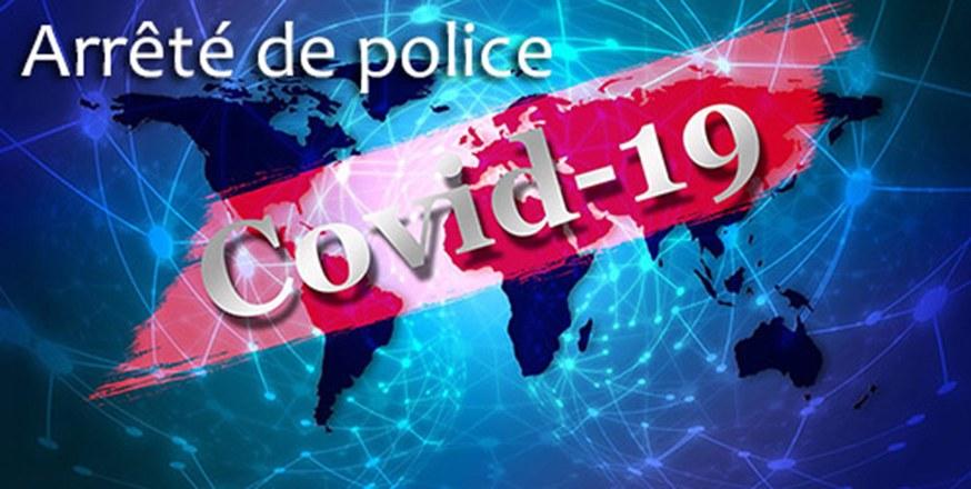 Arrêtés de police - Coronavirus